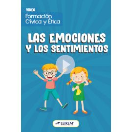 Las emociones y los sentimientos
