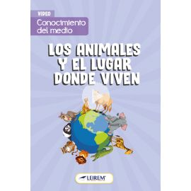 Los animales y el lugar donde viven